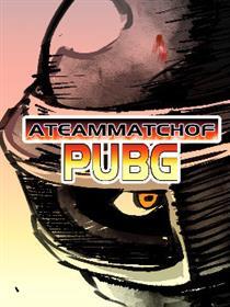 A TEAM MATCH OF PUBG漫画